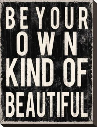 Be Your Kind of Beautiful