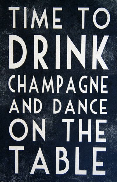 quotes, motivational, quotes, happy, champagne, friday